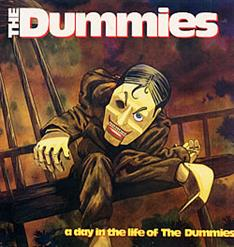 A Day In The Life Of The Dummies