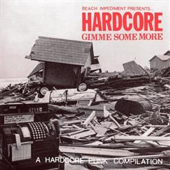 Hardcore: Gimme Some More